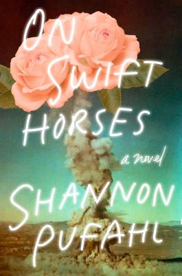 On Swift Horses: A Novel Cover Image