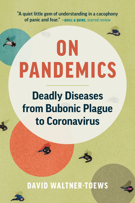 On Pandemics: Deadly Diseases from Bubonic Plague to Coronavirus Cover Image