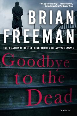 Goodbye to the Dead (A Jonathan Stride Novel #7) Cover Image