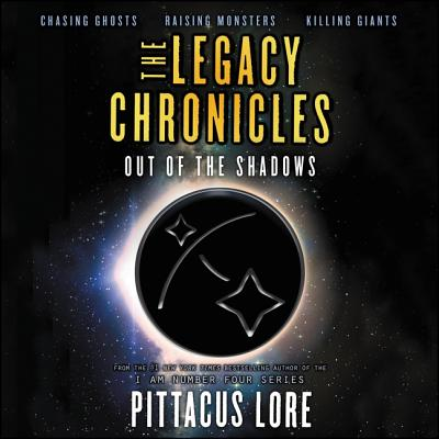 The Legacy Chronicles: Out of the Shadows Lib/E Cover Image