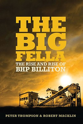 The Big Fella: The Rise and Rise of BHP Billiton Cover Image