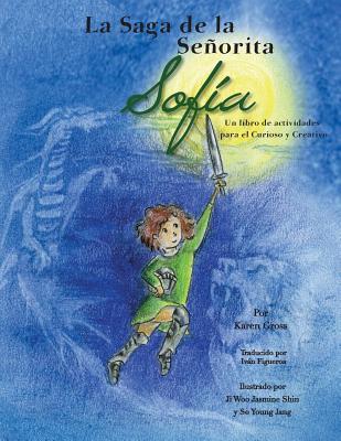 La Saga de la Señorita Sofía Un Libro de Actividades Para El Curioso Y Creativo Cover Image