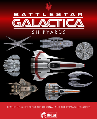 The Ships of Battlestar Galactica Cover Image