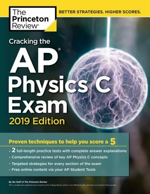 CRACKING THE AP PHYSICS C EXAM, 2019 EDITION cover image