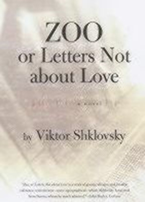 Cover for Zoo, or Letters Not about Love (Russian Literature (Dalkey Archive))