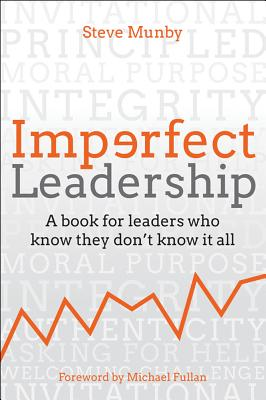 Imperfect Leadership: A Book for Leaders Who Know They Don't Know It All Cover Image
