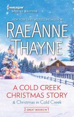 A Cold Creek Christmas Story & Christmas in Cold Creek: An Anthology Cover Image