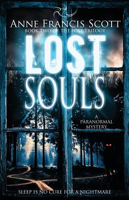 Cover for Lost Souls (Book Two of The Lost Trilogy)