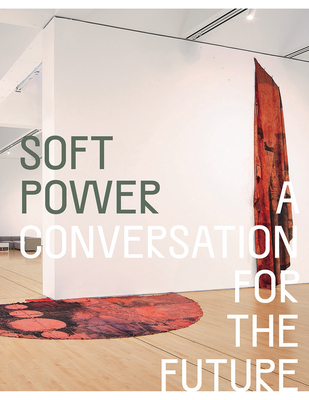 Soft Power: A Conversation for the Future Cover Image