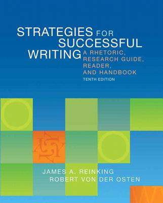 Strategies for Successful Writing: A Rhetoric, Research Guide, Reader, and Handbook Cover Image