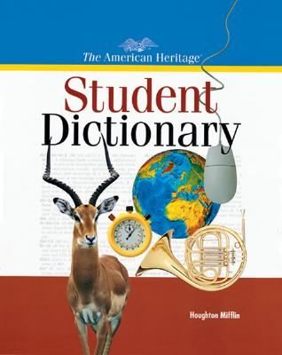 The American Heritage Student Dictionary Cover Image