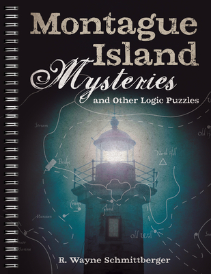 Montague Island Mysteries and Other Logic Puzzles, 1 Cover Image