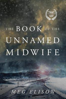The Book of the Unnamed Midwife (Road to Nowhere #1) Cover Image