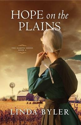 Hope on the Plains: The Dakota Series, Book 2 Cover Image