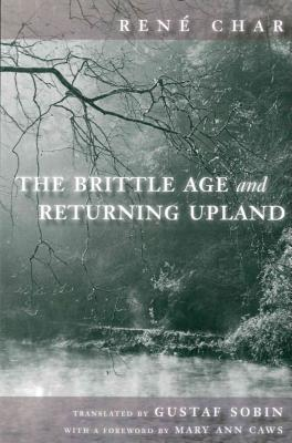 Cover for The Brittle Age and Returning Upland