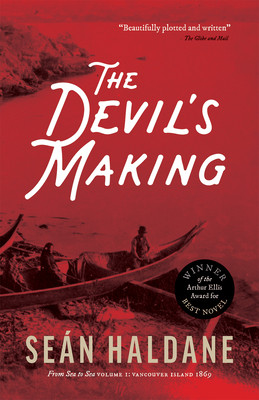 The Devil's Making: A Mystery: From Sea to Sea Volume 1: Vancouver Island, 1869 Cover Image