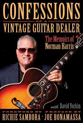Confessions of a Vintage Guitar Dealer Cover