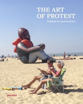 The Art of Protest: Political Art and Activism cover