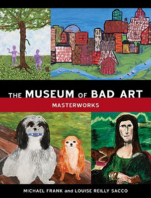 The Museum of Bad Art Cover