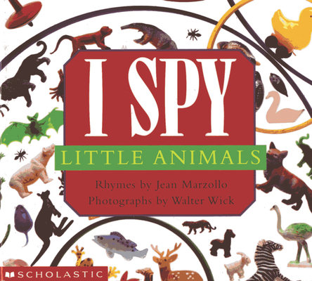 I Spy Little Animals: A Book of Picture Riddles Cover Image