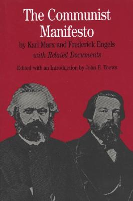 The Communist Manifesto: With Related Documents Cover Image
