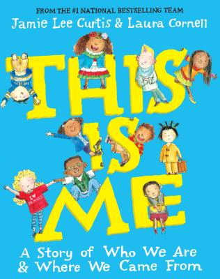 This Is Me: A Story of Who We Are and Where We Came From Cover Image