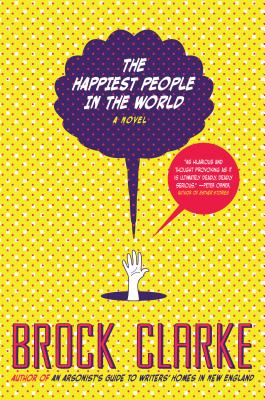 Cover Image for The Happiest People in the World: A Novel