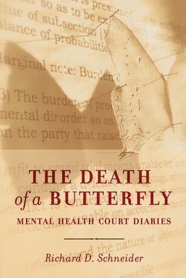 The Death of a Butterfly: Mental Health Court Diaries Cover Image