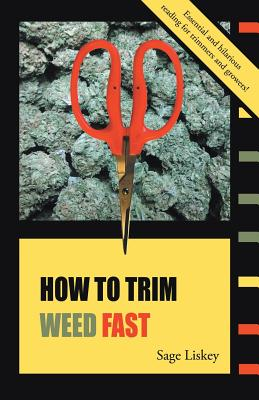How To Trim Weed Fast Cover Image