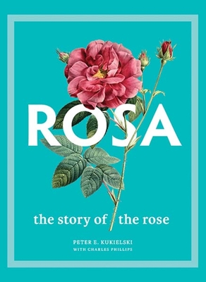 Rosa: The Story of the Rose Cover Image