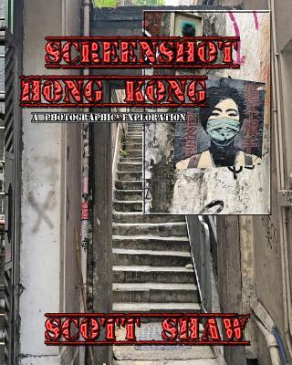 Screenshot Hong Kong: A Photographic Exploration Cover Image