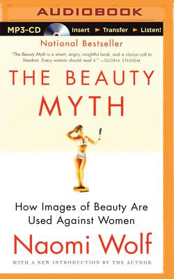 The Beauty Myth: How Images of Beauty Are Used Against Women Cover Image