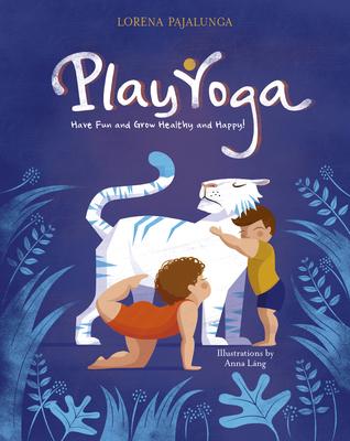 Play Yoga by Lorena Pajalunga