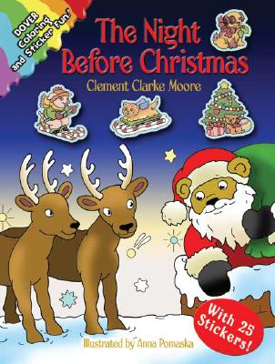The Night Before Christmas: Coloring and Sticker Fun! [With 25 Stickers] Cover Image