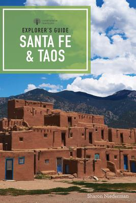 Explorer's Guide Santa Fe & Taos (Explorer's Complete) Cover Image