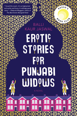 Erotic Stories for Punjabi Widows: A Novel Cover Image