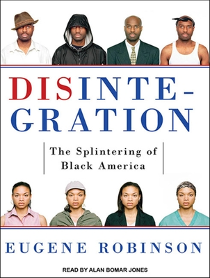 Disintegration: The Splintering of Black America Cover Image
