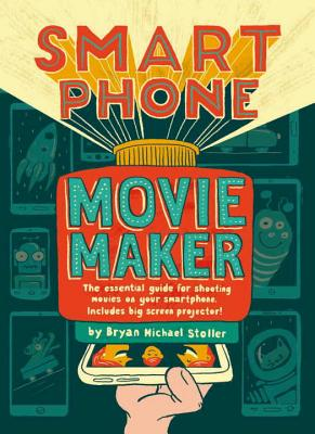 Smartphone Movie Maker Cover Image