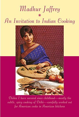 An Invitation to Indian Cooking: A Cookbook Cover Image