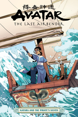 Avatar: The Last Airbender--Katara and the Pirate's Silver Cover Image