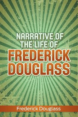 Narrative of the Life of Frederick Douglass Cover Image