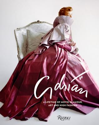 Adrian: A Lifetime of Movie Glamour, Art and High Fashion Cover Image