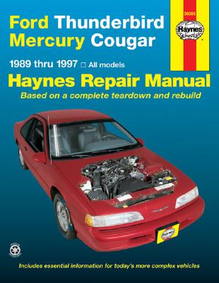 Ford Thunderbird and Mercury Cougar, 1989-1997 (Haynes Manuals) Cover Image