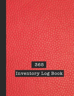 365 Inventory Log Book: Basic Inventory Log Book - The large record book to keep track of all your product inventory quickly and easily - Brig Cover Image