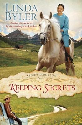 Keeping Secrets: Sadie's Montana Book 2 Cover Image