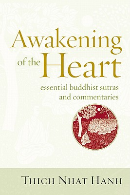 Awakening of the Heart: Essential Buddhist Sutras and Commentaries Cover Image