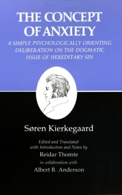 Kierkegaard's Writings, VIII, Volume 8: Concept of Anxiety: A Simple Psychologically Orienting Deliberation on the Dogmatic Issue of Hereditary Sin Cover Image