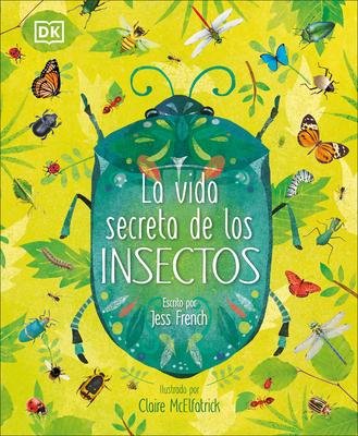 La vida secreta de los insectos Cover Image