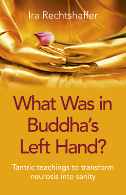 Cover for What Was in Buddha's Left Hand?