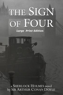 The Sign of Four: Large Print Format Cover Image